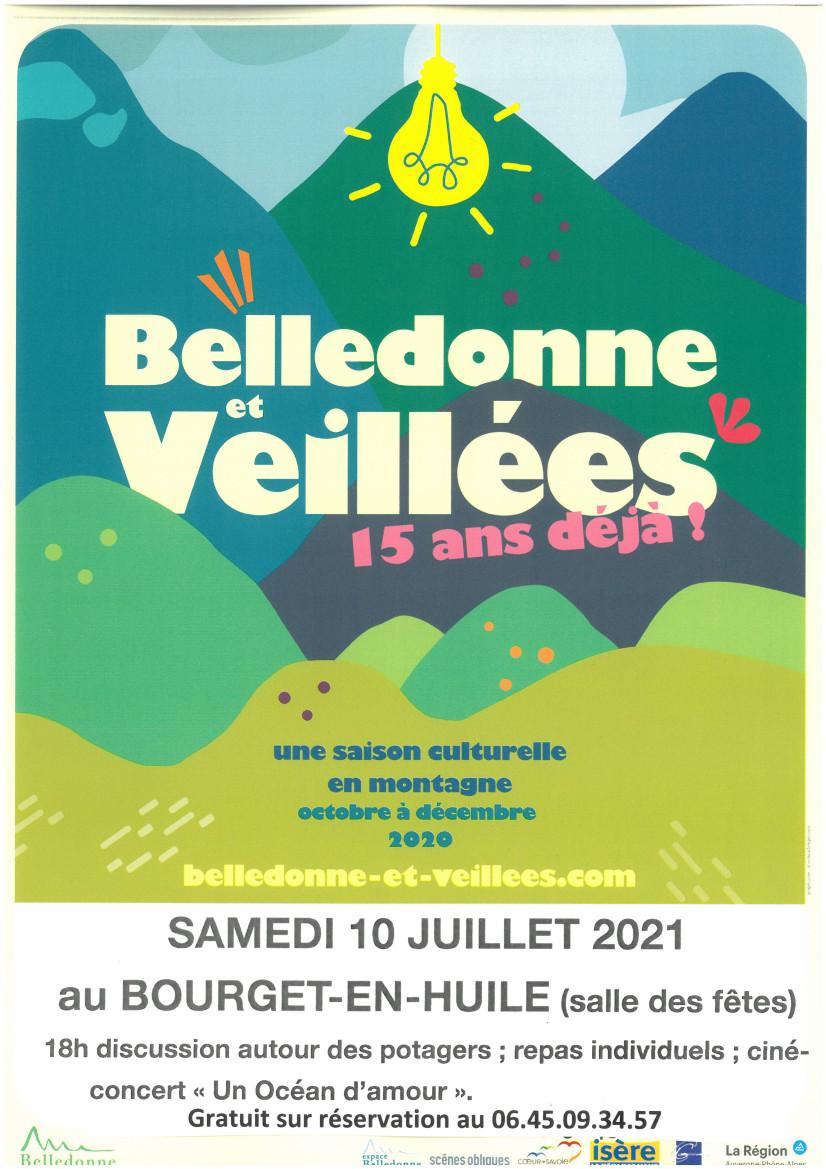 Belledonne et veillées au Bourget en Huile le 10 juillet